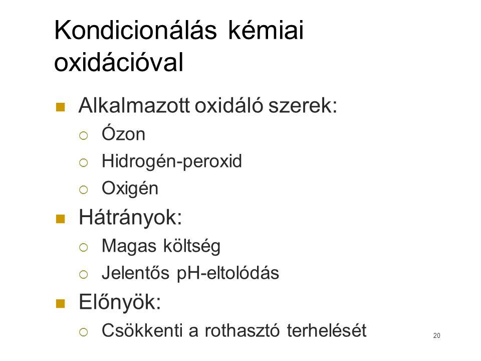 Kondicionálás kémiai oxidációval