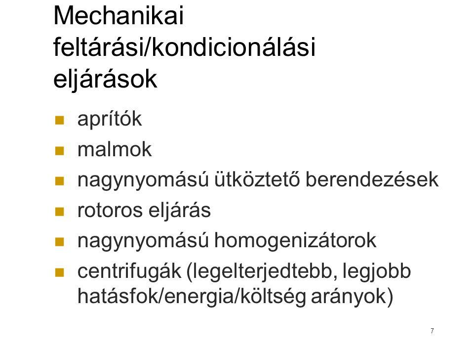Mechanikai feltárási/kondicionálási eljárások