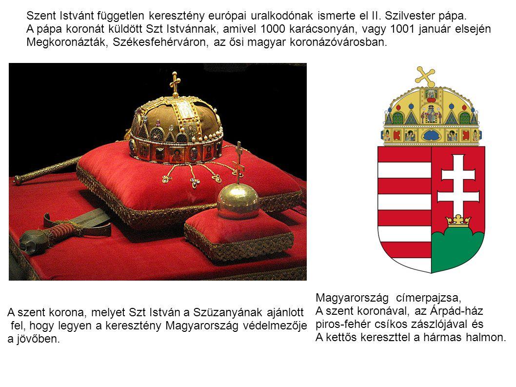 Szent Istvánt független keresztény európai uralkodónak ismerte el II