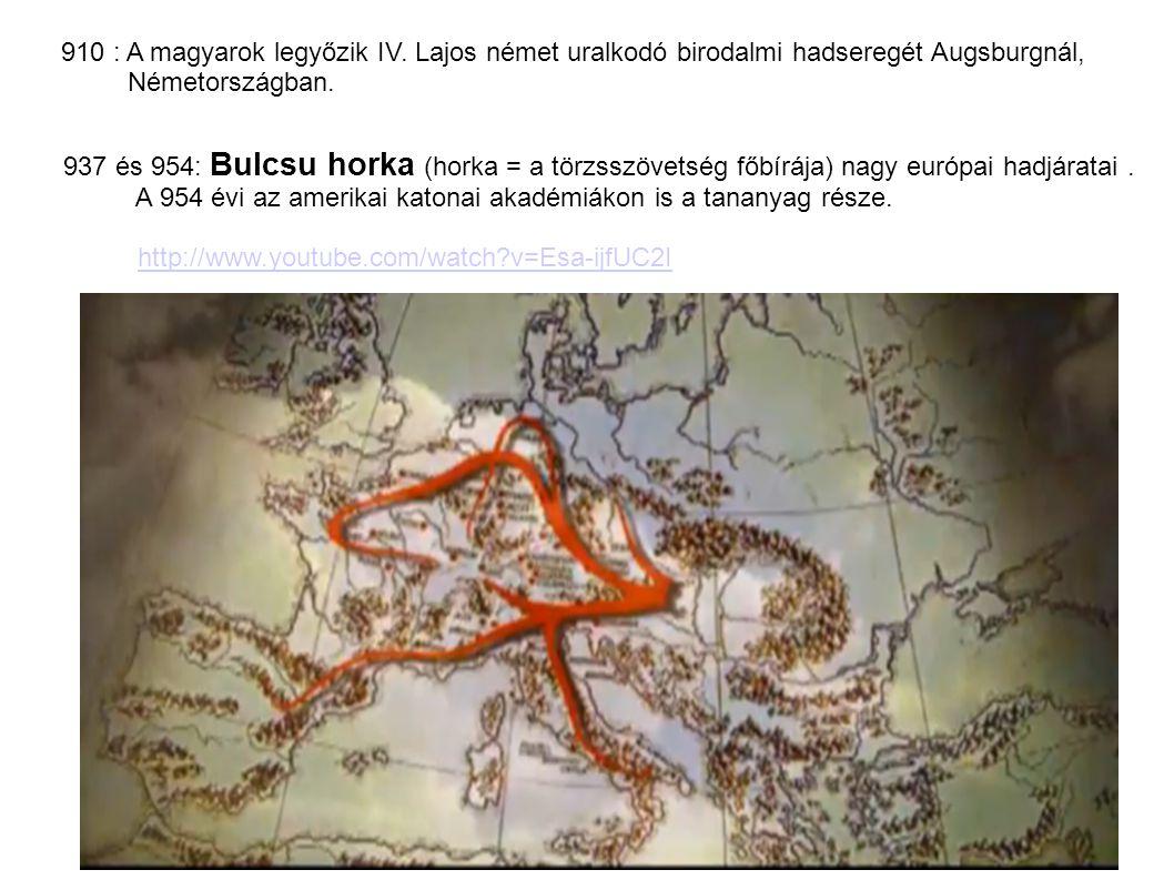 910 : A magyarok legyőzik IV