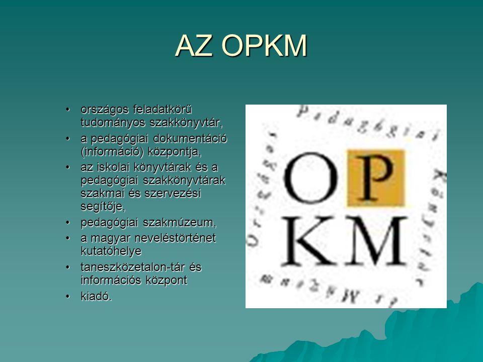AZ OPKM országos feladatkörű tudományos szakkönyvtár,