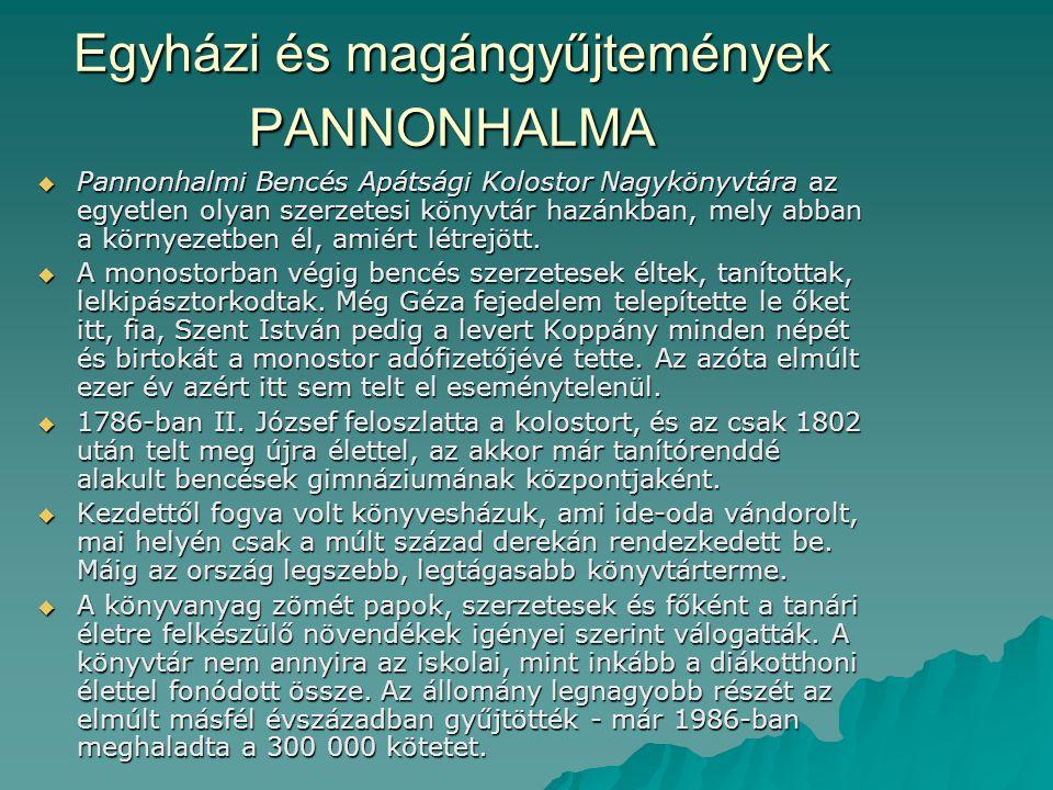 Egyházi és magángyűjtemények PANNONHALMA