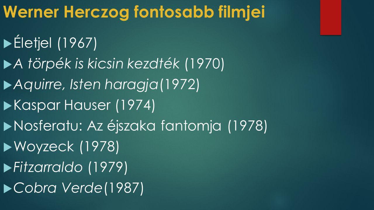 Werner Herczog fontosabb filmjei