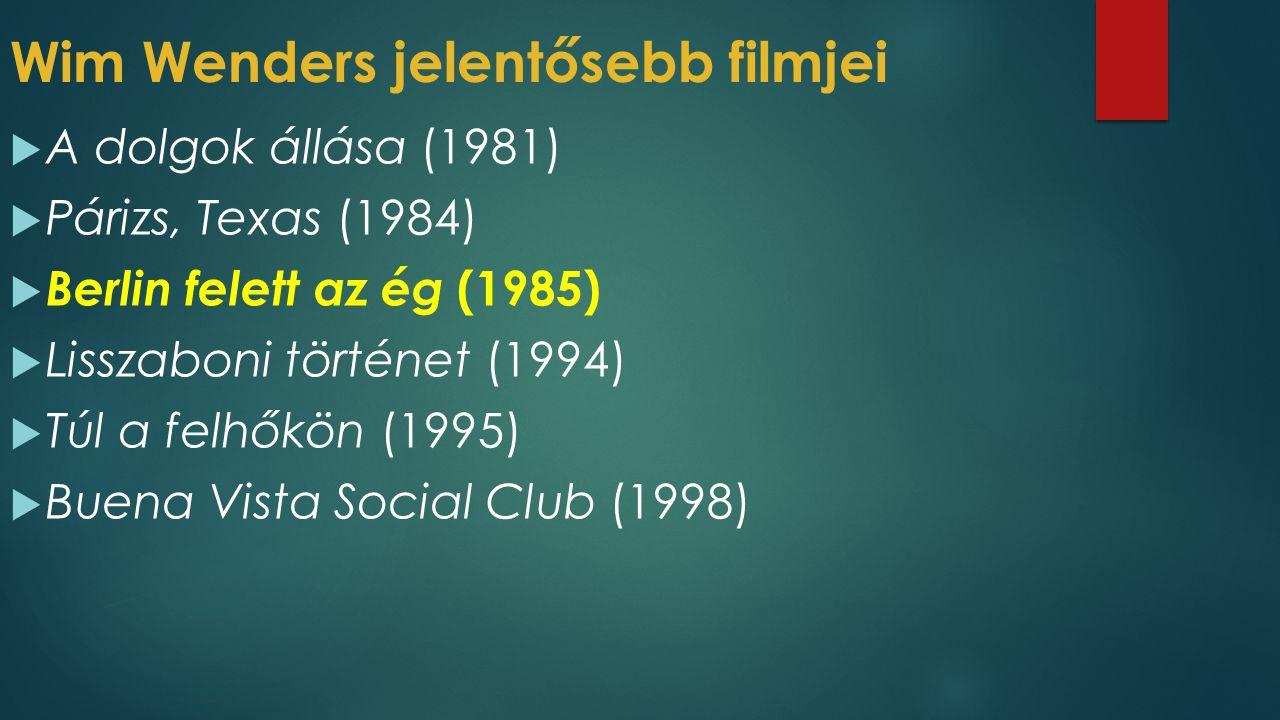 Wim Wenders jelentősebb filmjei