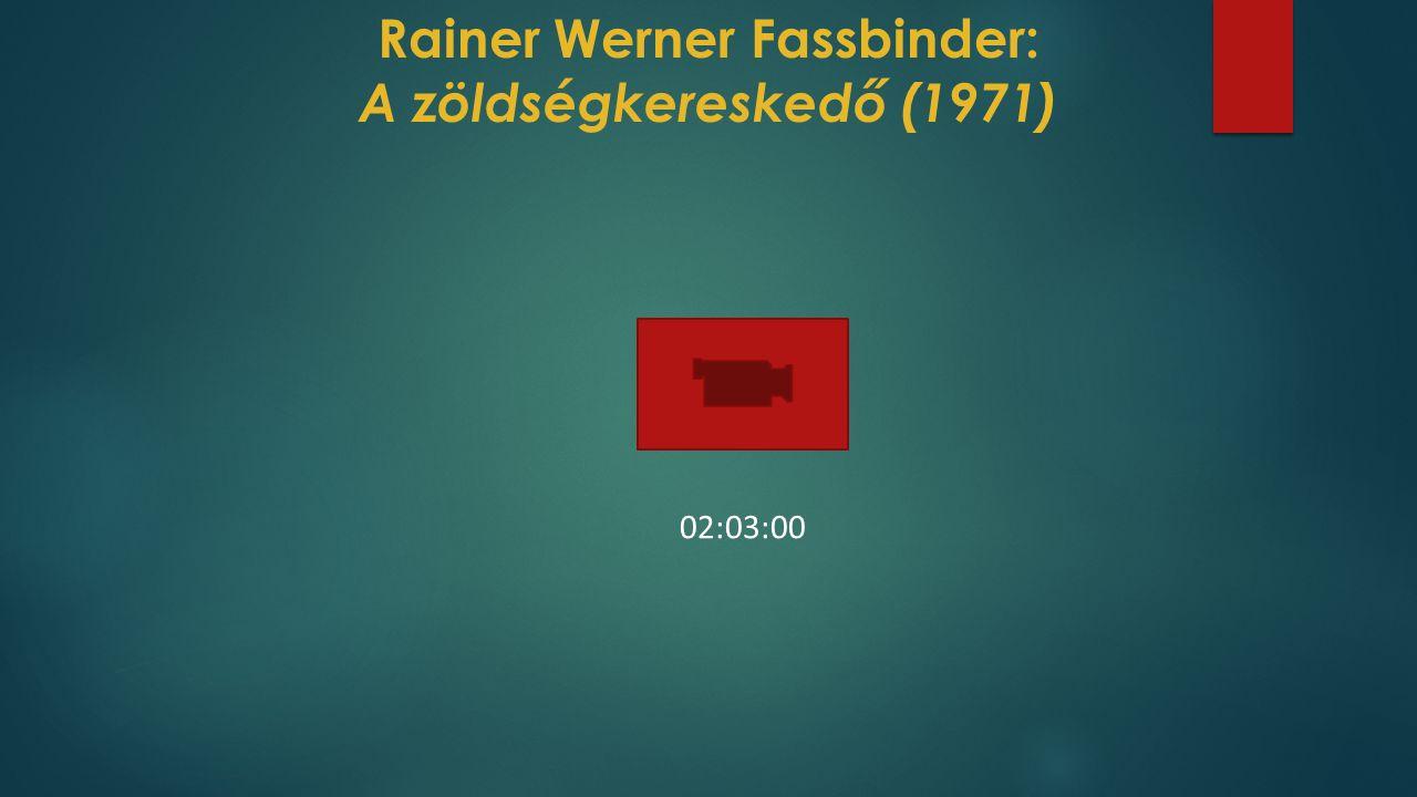Rainer Werner Fassbinder: A zöldségkereskedő (1971)