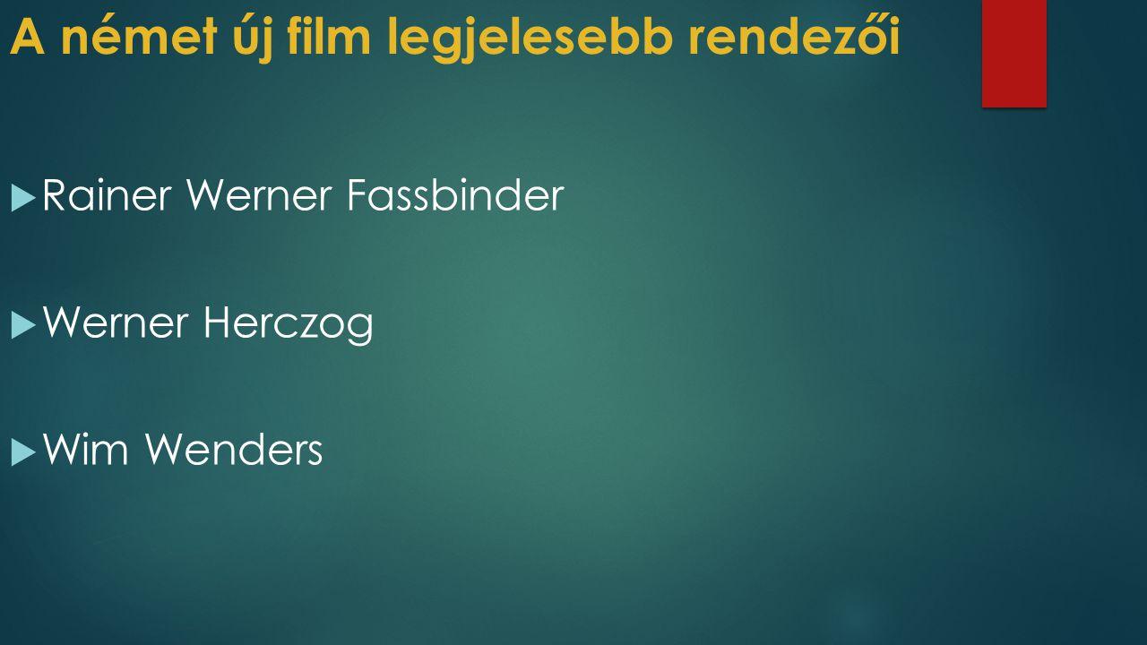 A német új film legjelesebb rendezői