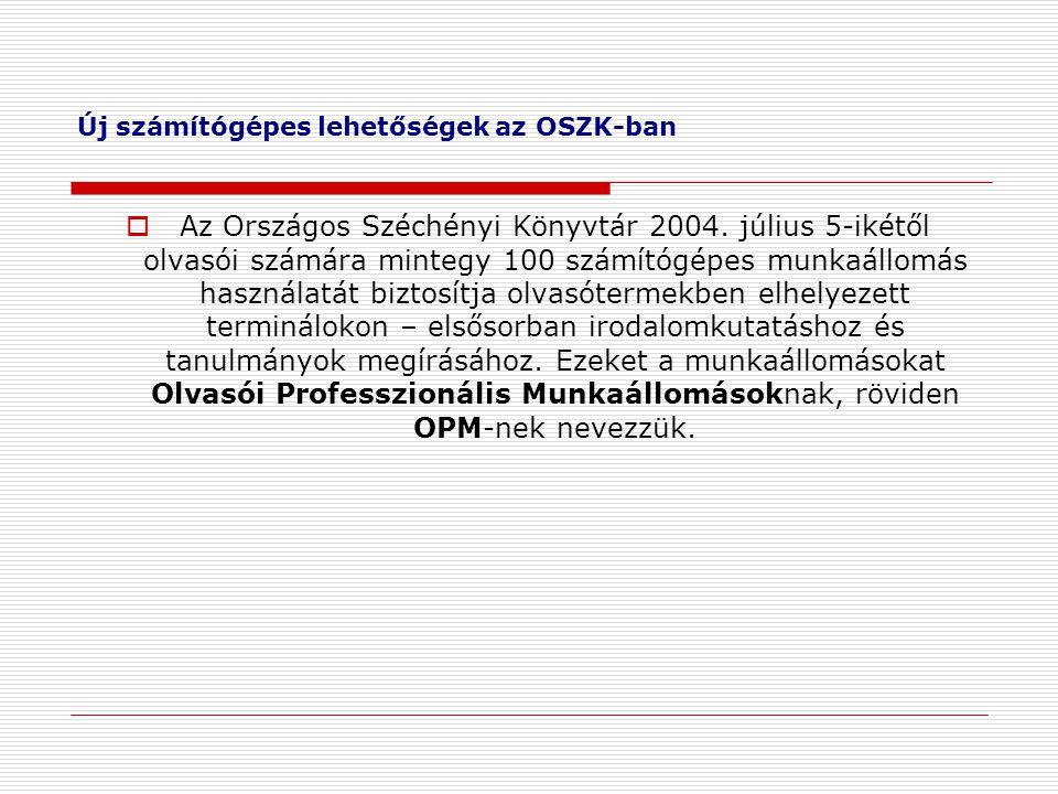 Új számítógépes lehetőségek az OSZK-ban