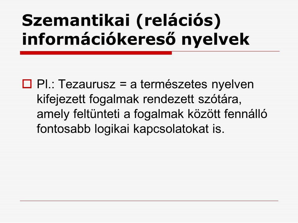 Szemantikai (relációs) információkereső nyelvek
