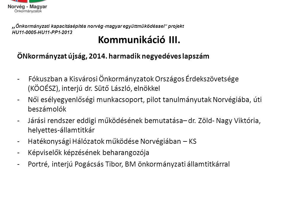 """""""Önkormányzati kapacitásépítés norvég‐magyar együttműködéssel projekt HU11-0005-HU11-PP1-2013"""