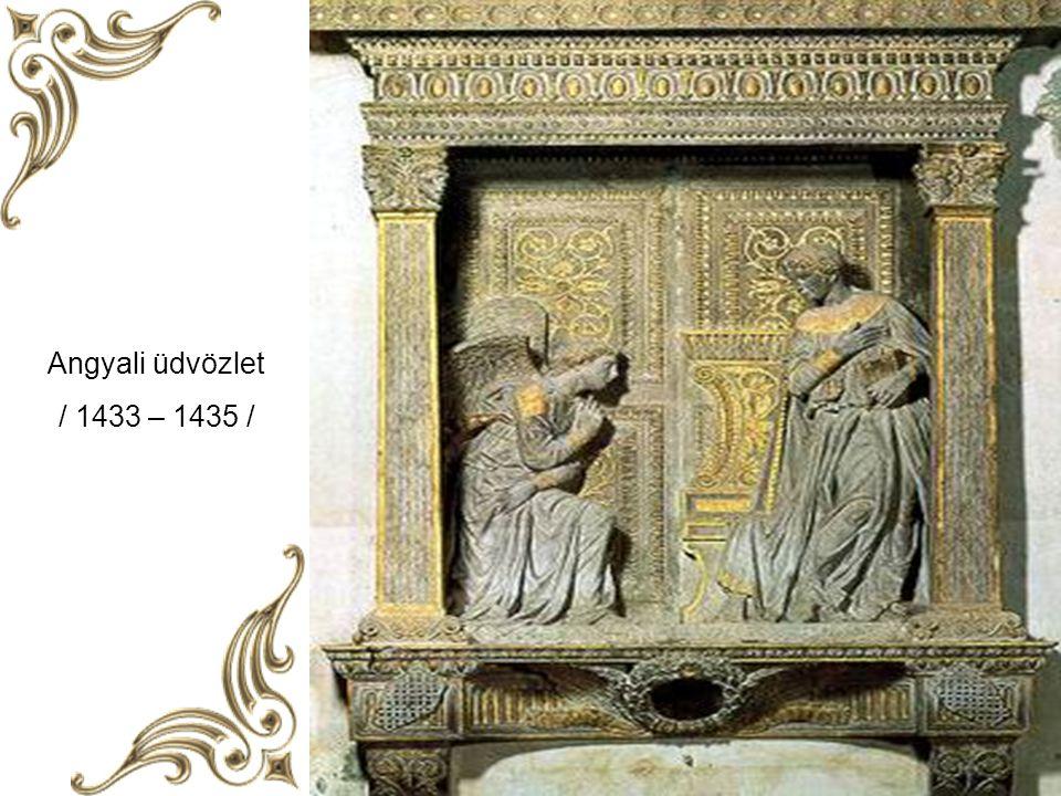 Angyali üdvözlet / 1433 – 1435 /