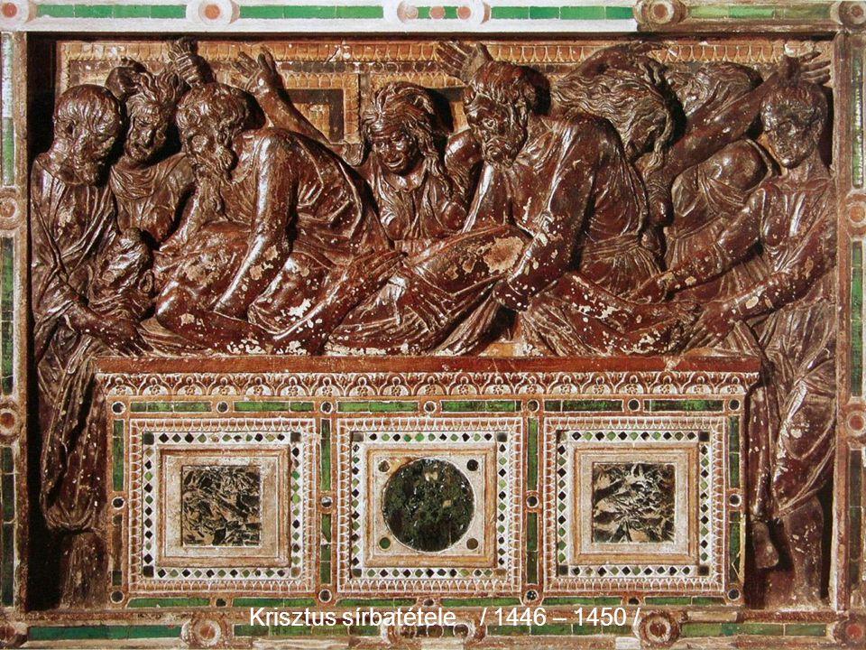 Krisztus sírbatétele / 1446 – 1450 /