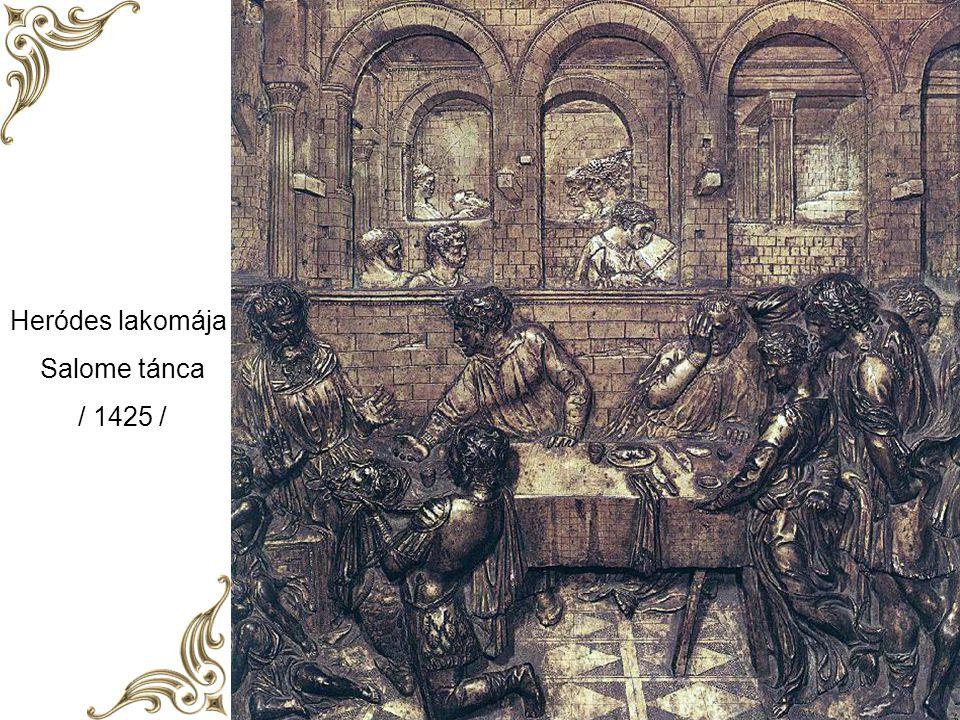 Heródes lakomája Salome tánca / 1425 /