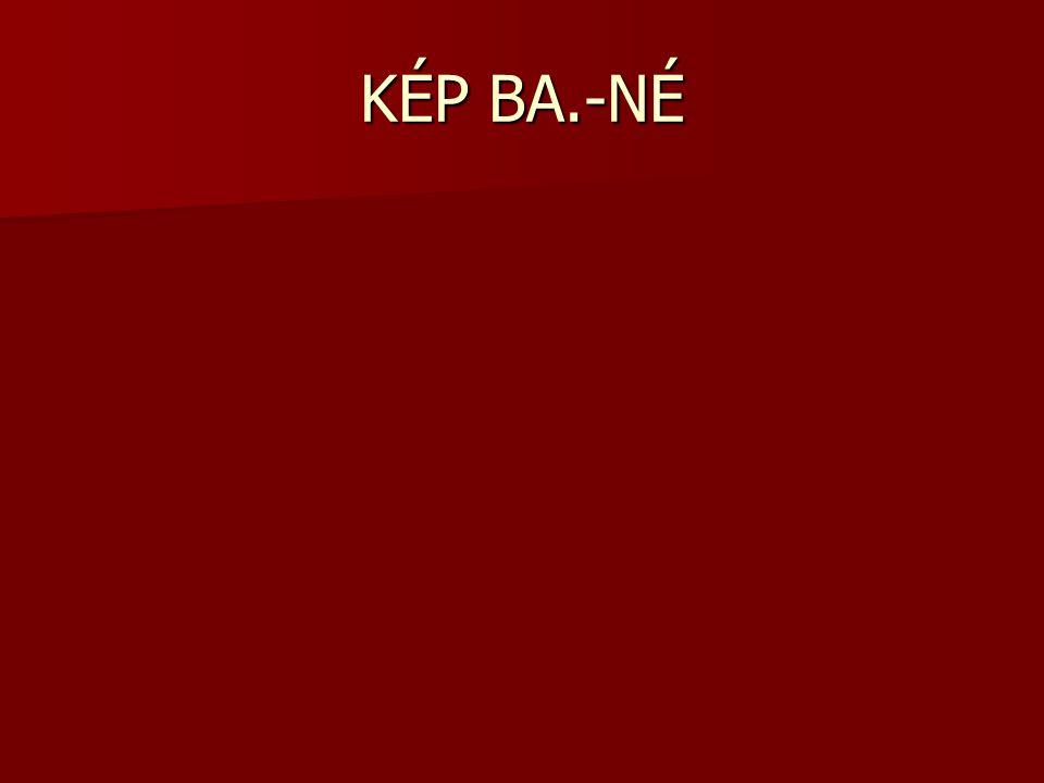 KÉP BA.-NÉ