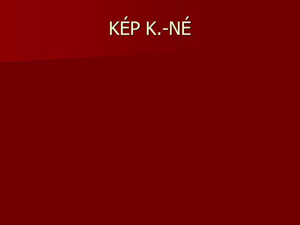 KÉP K.-NÉ