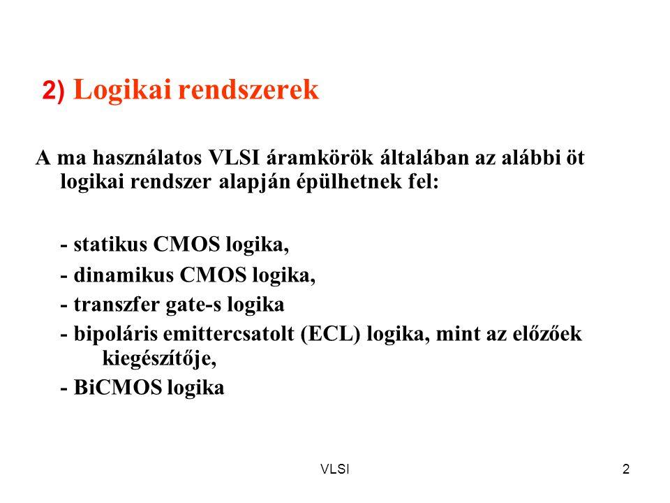 2) Logikai rendszerek - statikus CMOS logika,