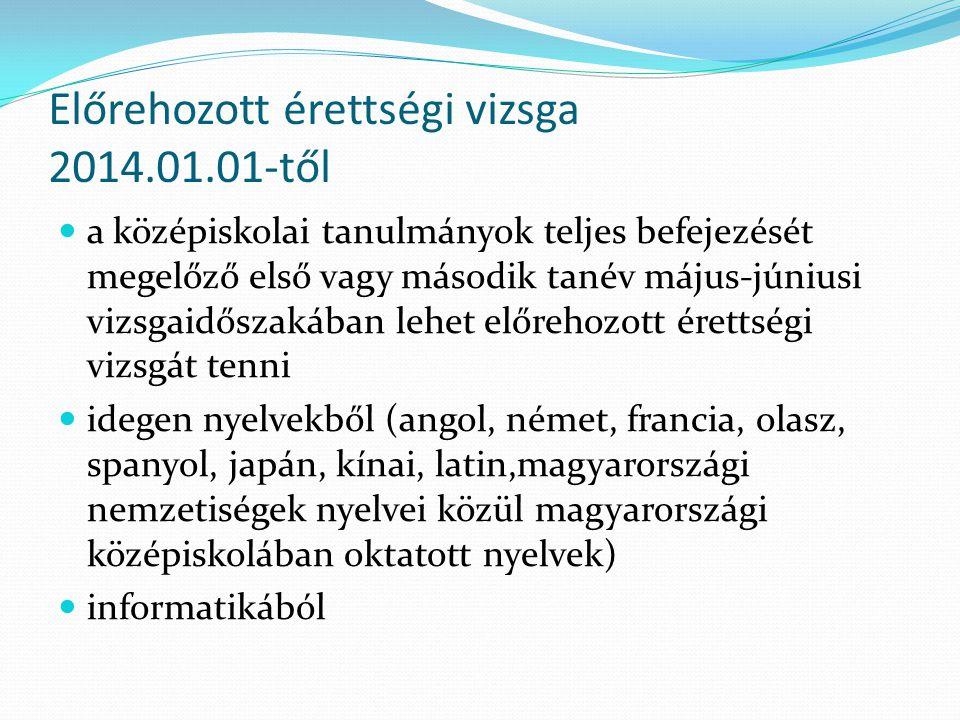 Előrehozott érettségi vizsga 2014.01.01-től