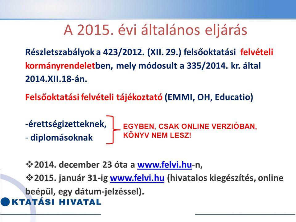 A 2015. évi általános eljárás