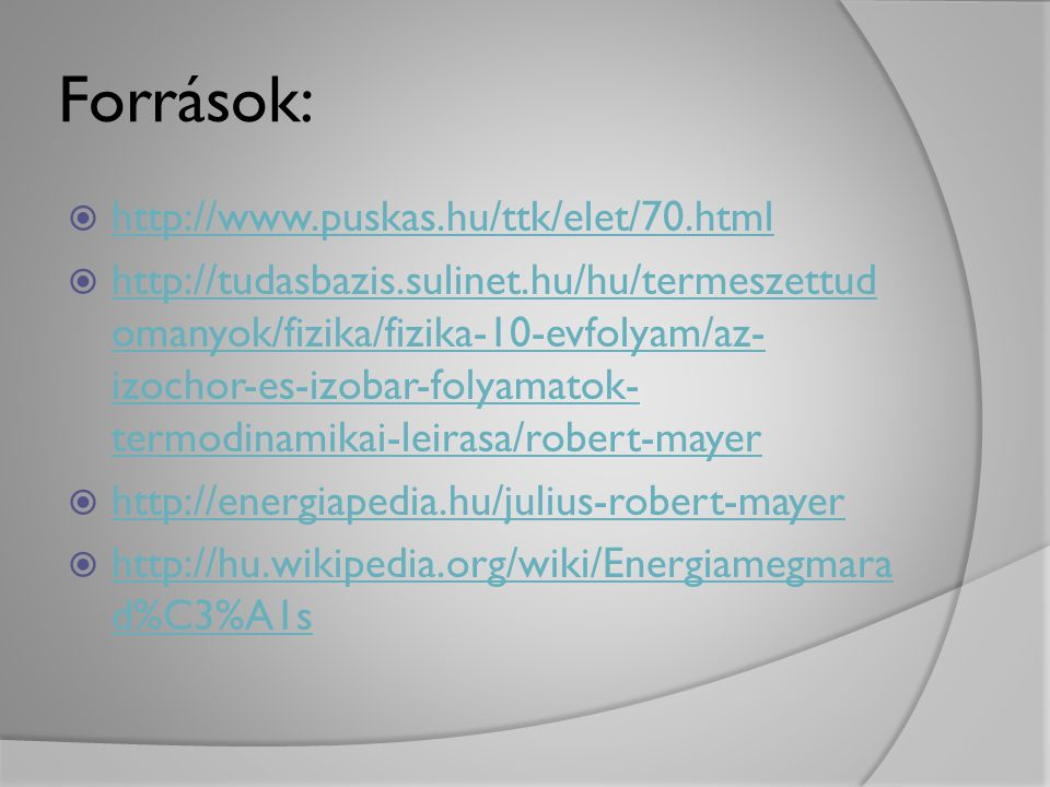 Források: http://www.puskas.hu/ttk/elet/70.html