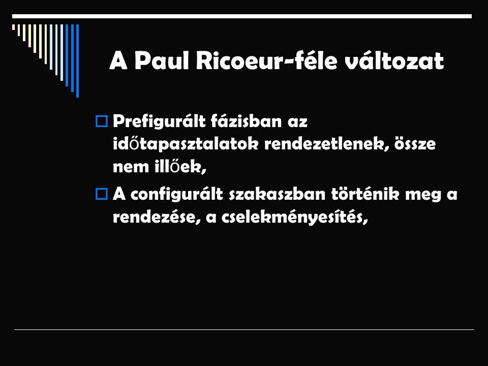 A Paul Ricoeur-féle változat