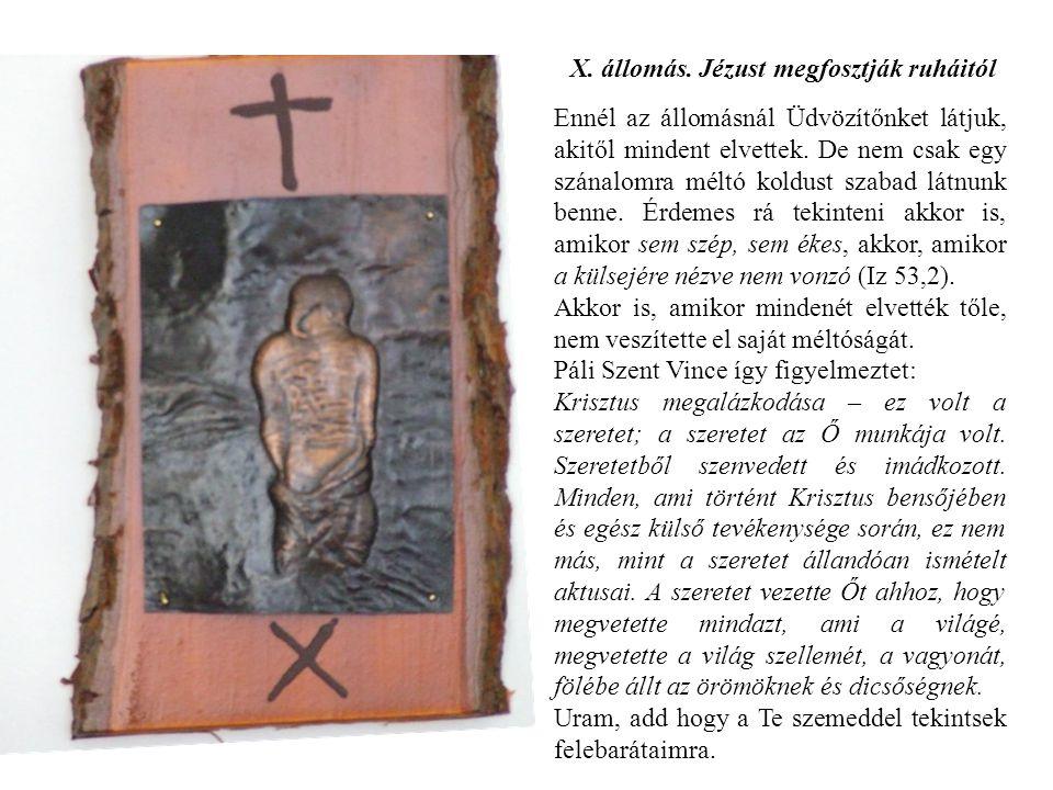 X. állomás. Jézust megfosztják ruháitól