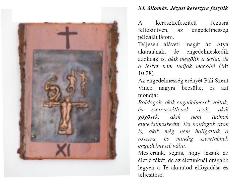 XI. állomás. Jézust keresztre feszítik