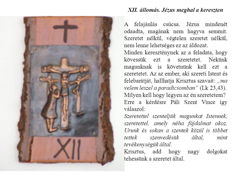 XII. állomás. Jézus meghal a kereszten