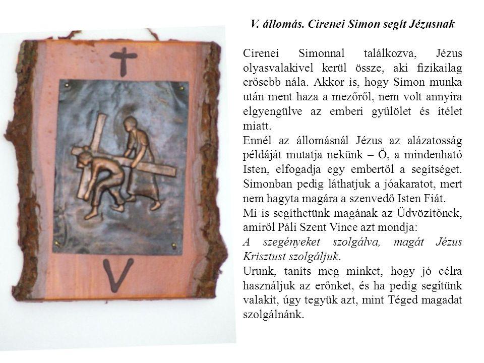 V. állomás. Cirenei Simon segít Jézusnak
