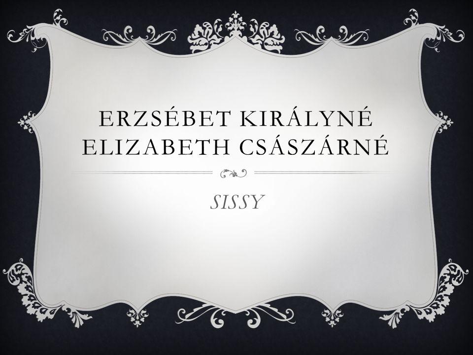 Erzsébet királyné Elizabeth császárné