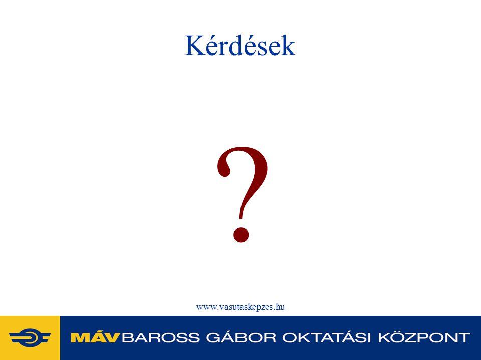 Kérdések www.vasutaskepzes.hu