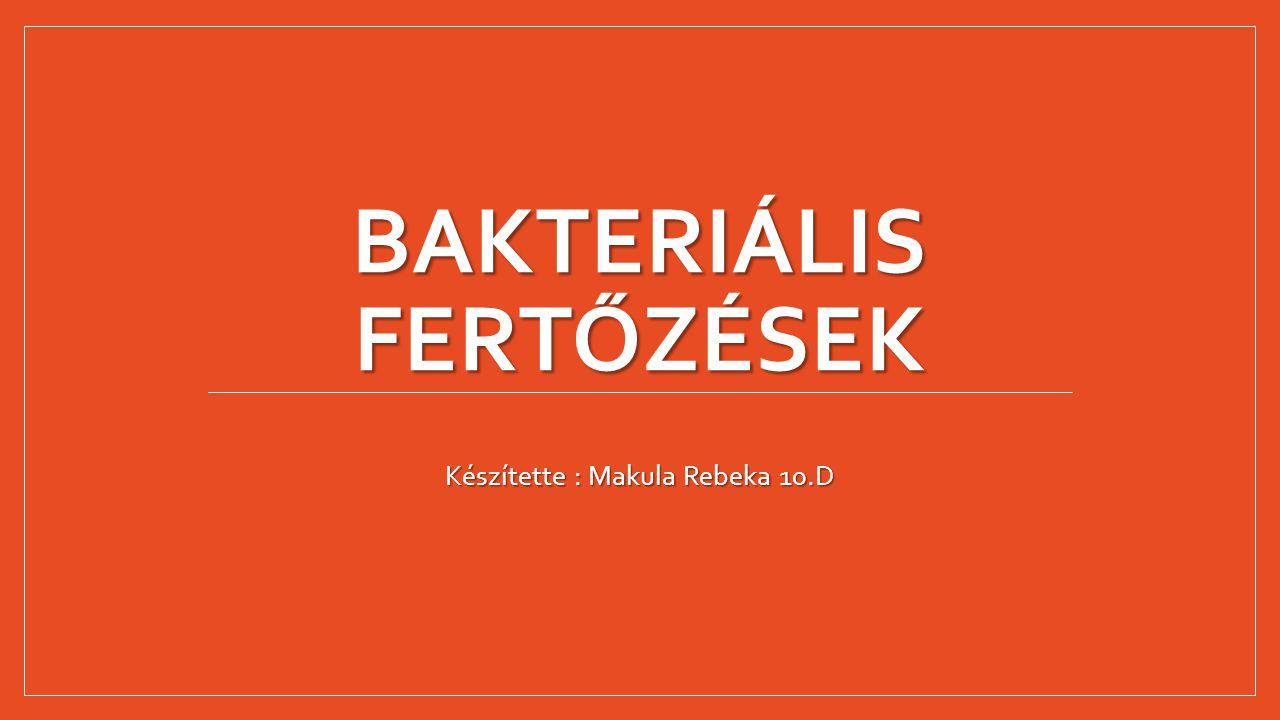 Bakteriális fertőzések
