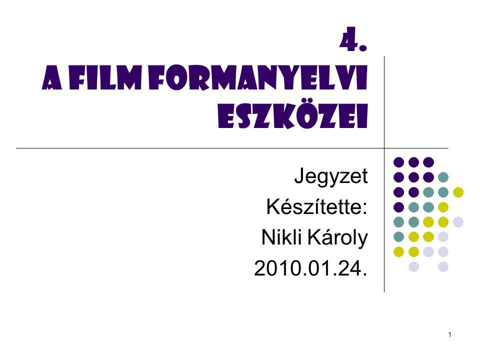 4. A FILM formanyelvi eszközei