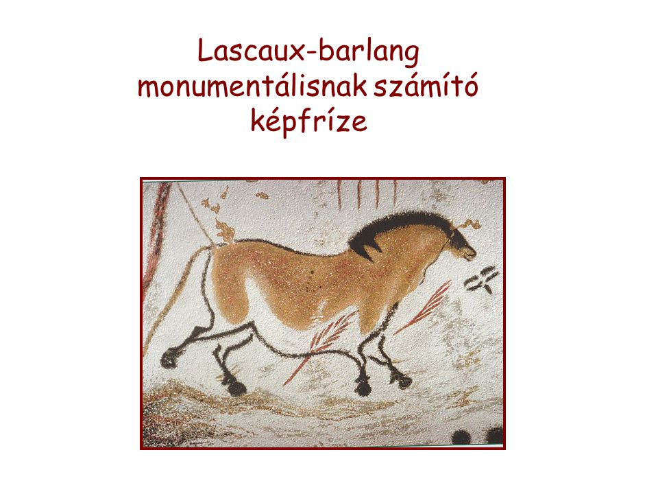 Lascaux-barlang monumentálisnak számító képfríze
