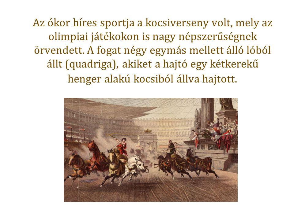 Az ókor híres sportja a kocsiverseny volt, mely az olimpiai játékokon is nagy népszerűségnek örvendett.