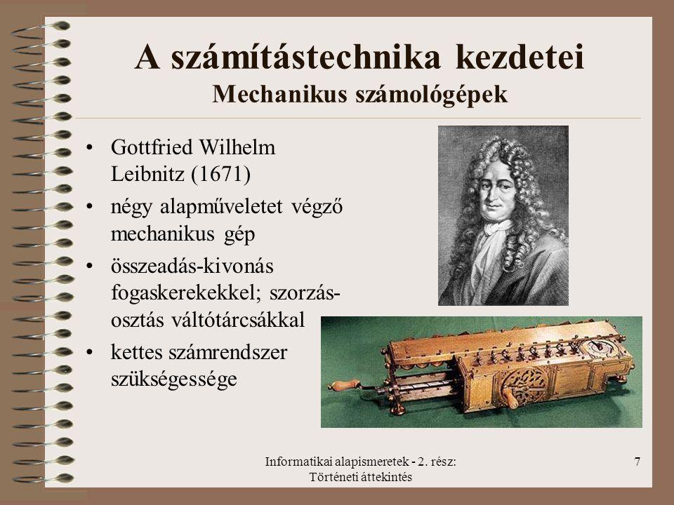 A számítástechnika kezdetei Mechanikus számológépek