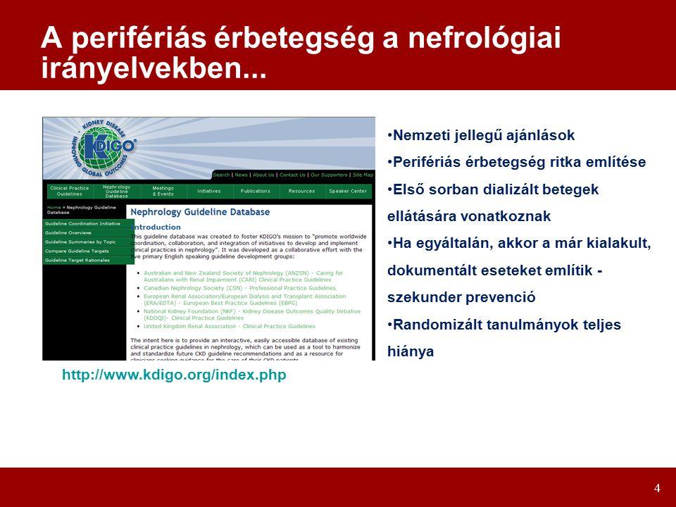 A perifériás érbetegség a nefrológiai irányelvekben...