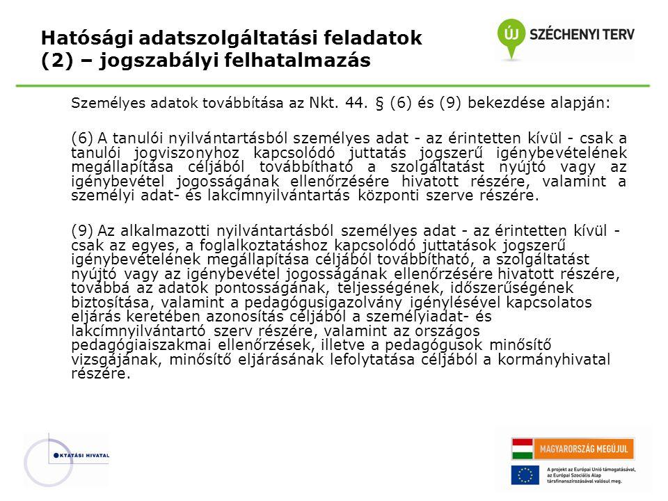 Hatósági adatszolgáltatási feladatok (2) – jogszabályi felhatalmazás