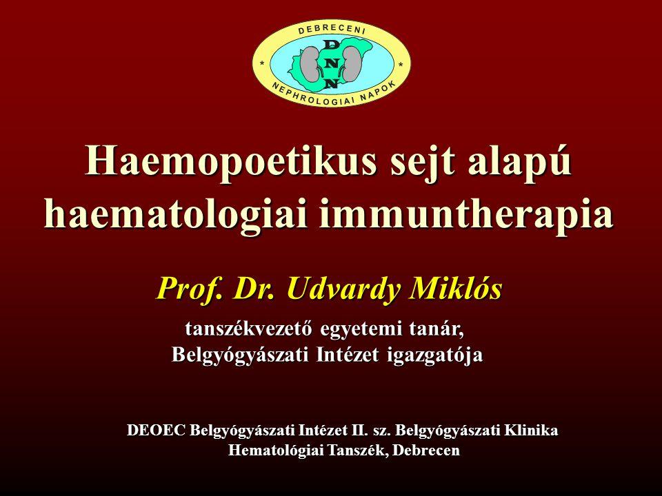 Haemopoetikus sejt alapú haematologiai immuntherapia