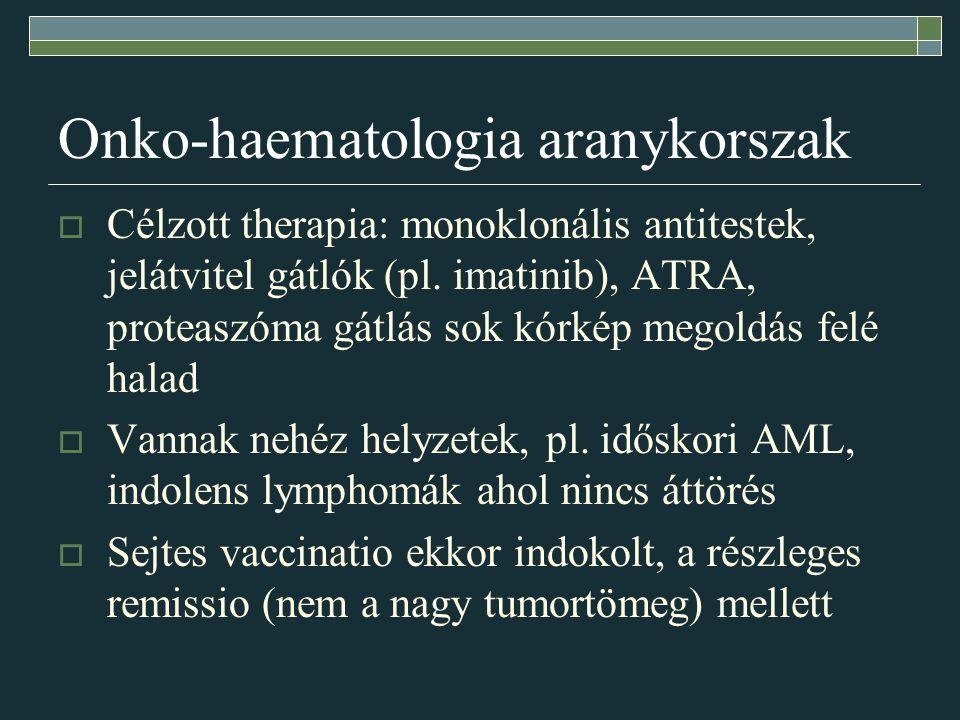 Onko-haematologia aranykorszak