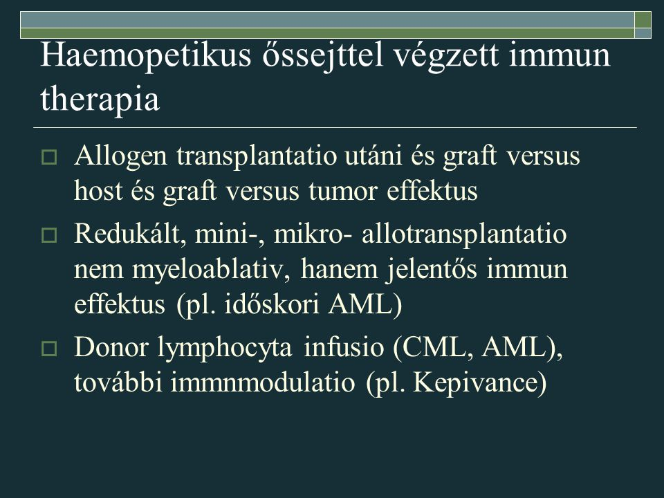 Haemopetikus őssejttel végzett immun therapia