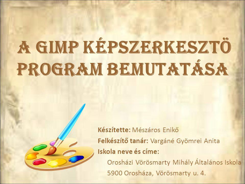 A GIMP képszerkesztö program bemutatása