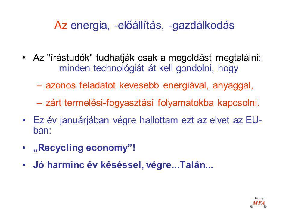 Az energia, -előállítás, -gazdálkodás