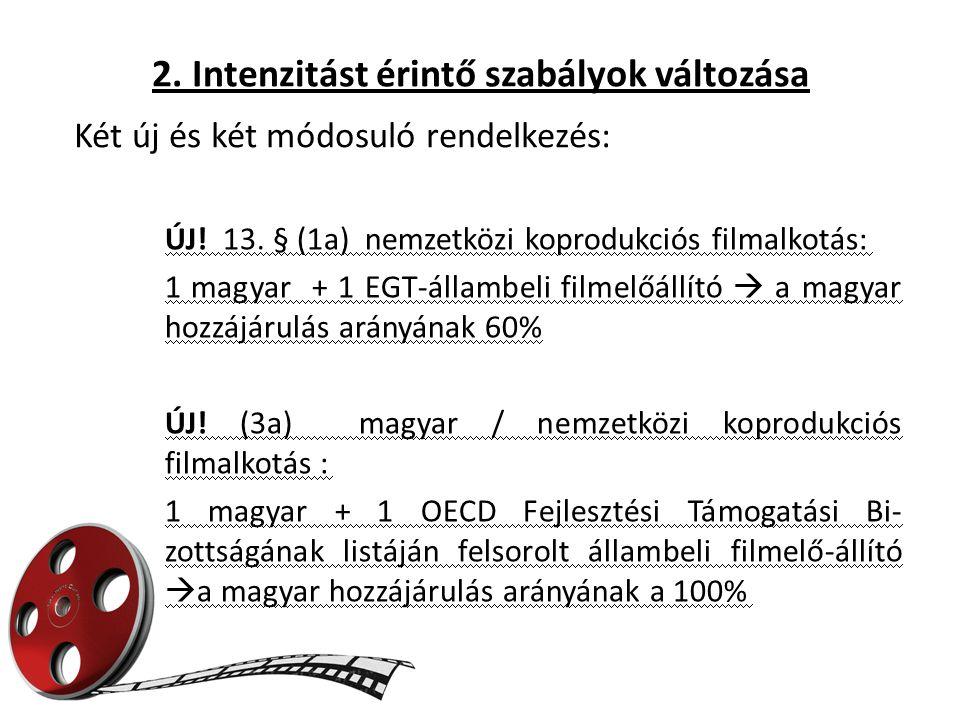 2. Intenzitást érintő szabályok változása