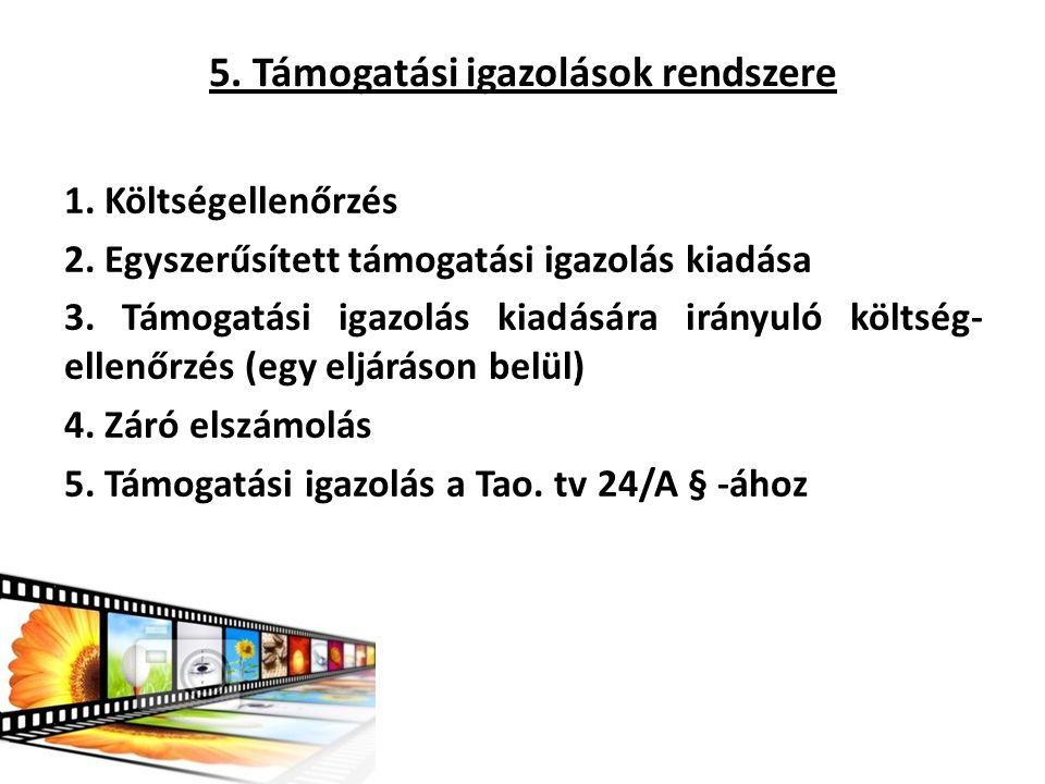 5. Támogatási igazolások rendszere