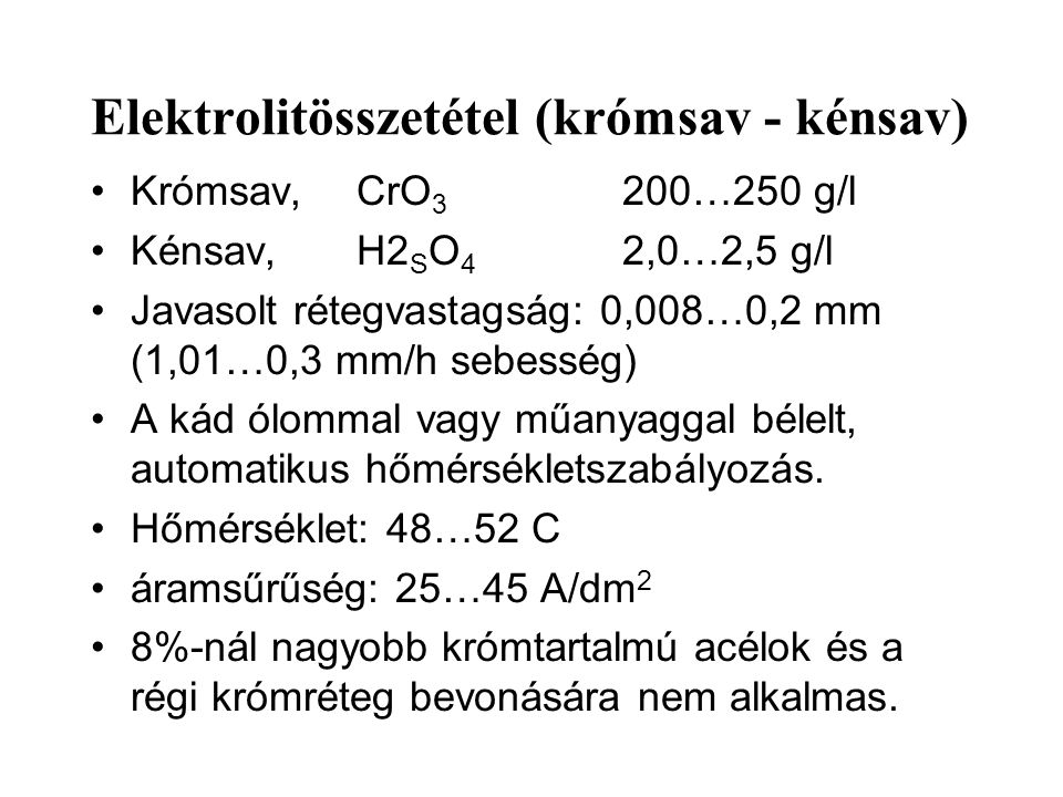 Elektrolitösszetétel (krómsav - kénsav)