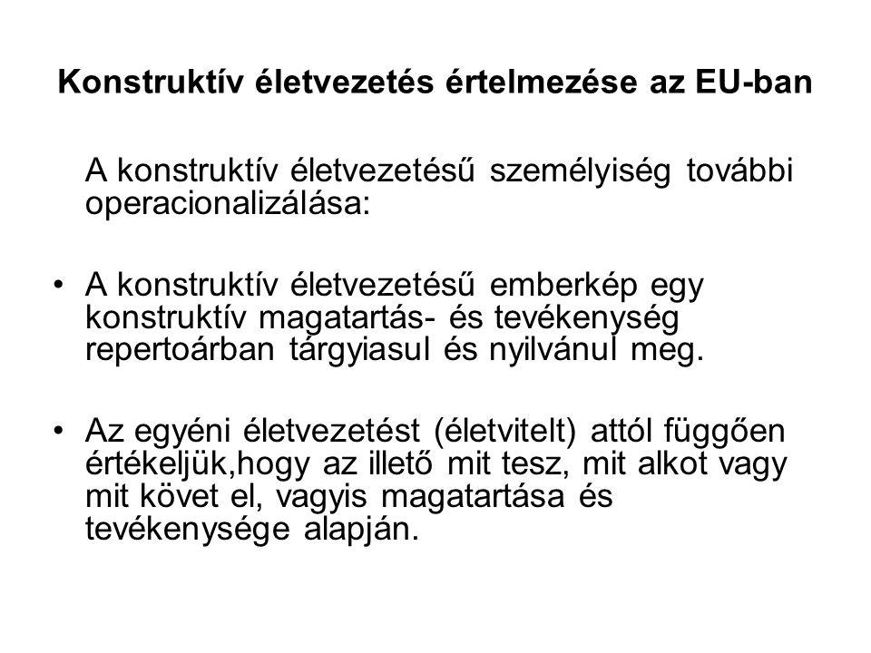 Konstruktív életvezetés értelmezése az EU-ban