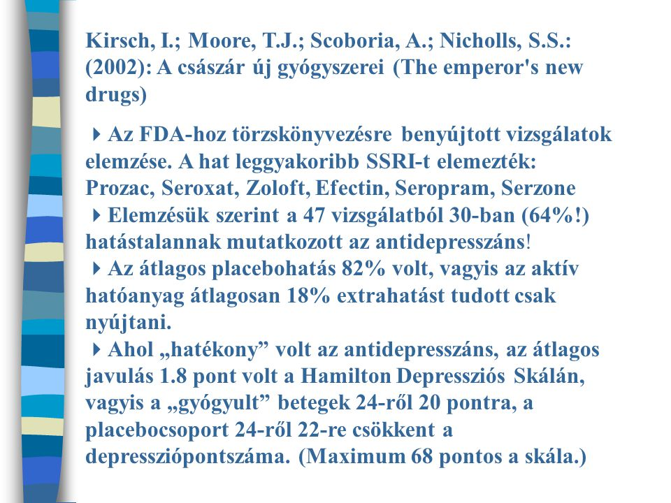 Kirsch, I. ; Moore, T. J. ; Scoboria, A. ; Nicholls, S. S