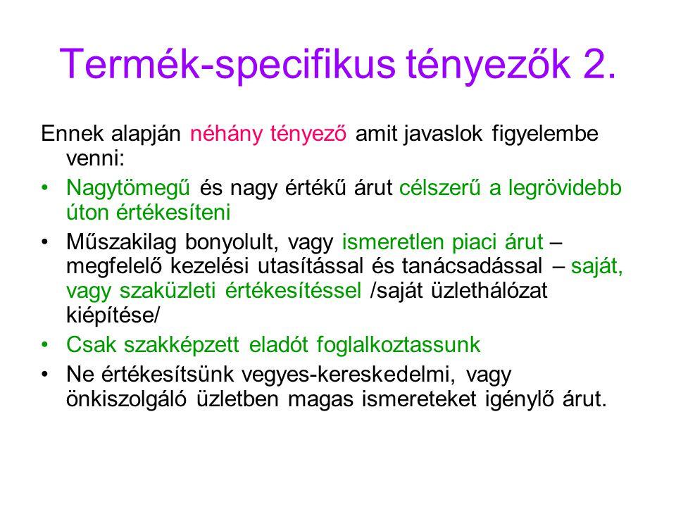 Termék-specifikus tényezők 2.