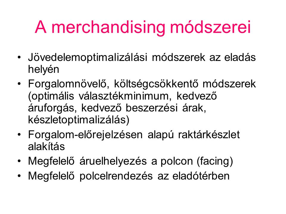 A merchandising módszerei