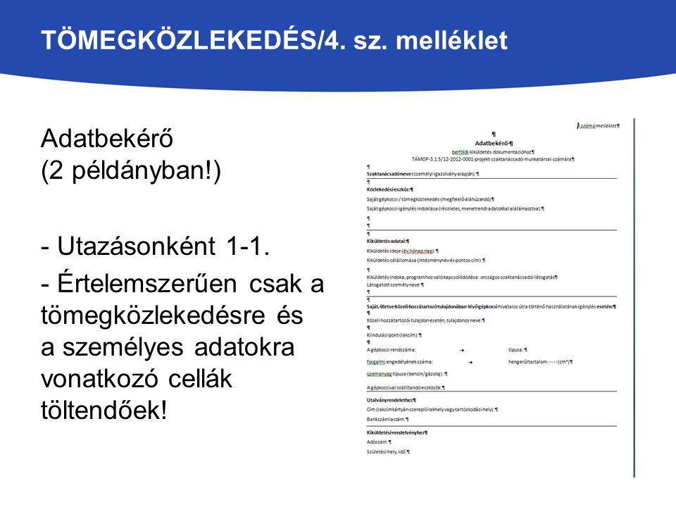 TÖMEGKÖZLEKEDÉS/4. sz. melléklet