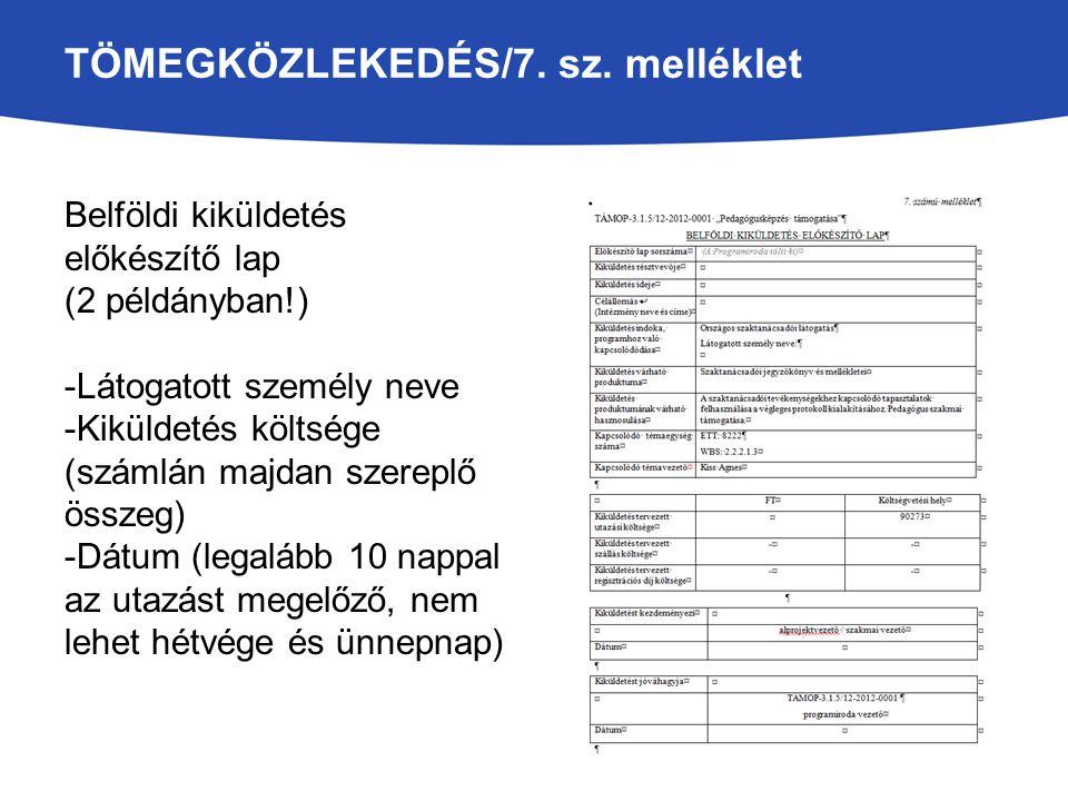 TÖMEGKÖZLEKEDÉS/7. sz. melléklet